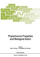 Phytochrome Properties and Biological Action