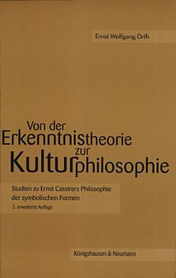 Von der Erkenntnistheorie zur Kulturphilosophie PDF
