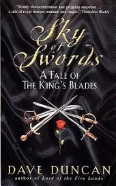 Sky of Swords: A Tale Of The King's Blade 3