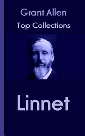 Linnet: Grant Allen's Top Collection
