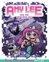 Amy Lee and the Darkness Hex