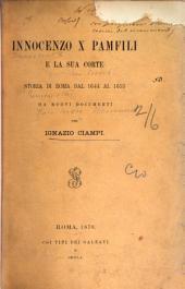 Innocenzo X Pamfili e la sua corte: storia di Roma dal 1644 al 1655 da nuovi documenti
