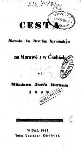 Cesta Slowáka ku Bratrům Slawenským na Morawě a w Čechách