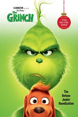 Illumination presents Dr  Seuss  The Grinch  The Deluxe Junior Novelization