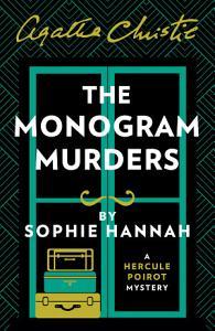 The Monogram Murders  The New Hercule Poirot Mystery Book