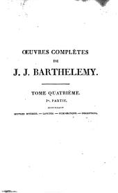 Oeuvres complètes: avec une notice sur la vie et les ouvrages de Barthélemy