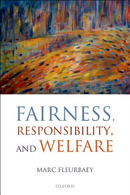 Fairness  Responsibility  and Welfare