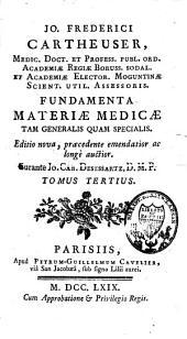 Fundamenta materiae medicae tam generalis quam specialis: Volume 3