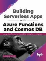 Building Serverless Apps with Azure Functions and Cosmos DB