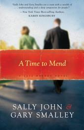 A Time to Mend: Safe Harbors Book One