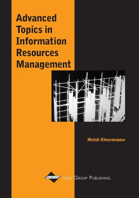 Advanced Topics in Information Resources Management, Volume 1