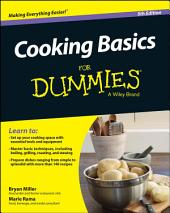 Cooking Basics For Dummies: Edition 5