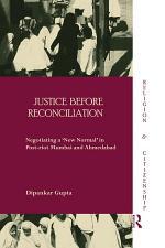 Justice before Reconciliation