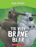 The Very Brave Bear PDF