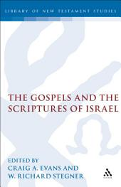 The Gospels and the Scriptures of Israel