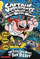 Captain Underpants and the Wrath of the Wicked Wedgie Woman PDF