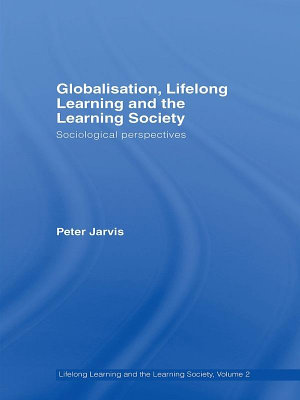 Globalization  Lifelong Learning and the Learning Society PDF
