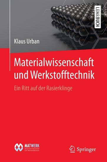 Materialwissenschaft und Werkstofftechnik PDF
