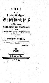 Freimüthiger Briefwechsel zwischen einen Reichsbürger und Landmanne über Teutschlandes jezige Angelegenheiten in Ansehung der Baierischen Erbfolge: 3