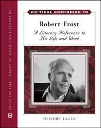 Critical Companion To Robert Frost Book PDF