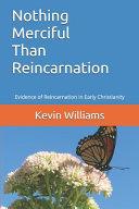 Nothing Merciful Than Reincarnation