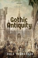 Gothic Antiquity PDF