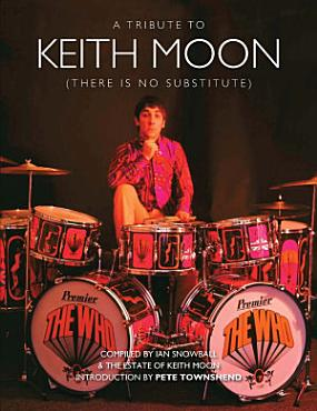 Keith Moon  There is No Substitute PDF