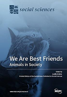 We Are Best Friends  Animals in Society