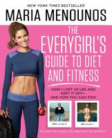 The EveryGirl s Guide to Diet and Fitness PDF