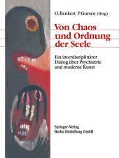 Von Chaos und Ordnung der Seele: Ein interdisziplinärer Dialog über Psychiatrie und moderne Kunst