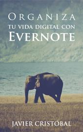 Organiza tu vida digital con Evernote