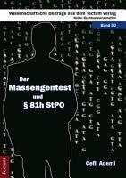 Der Massengentest und    81h StPO PDF