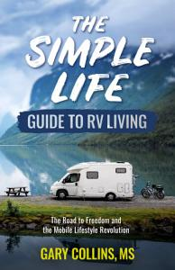 The Simple Life Guide To RV Living PDF