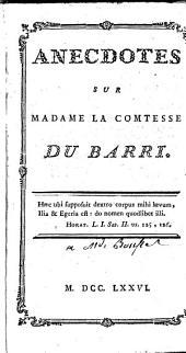 Anecdotes sur Madame la Comtesse Du Barri