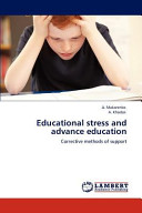 Educational Stress and Advance Education
