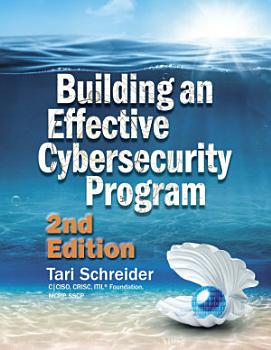 Building an Effective Cybersecurity Program  2nd Edition PDF
