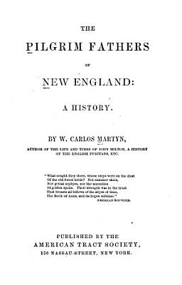 The Pilgrim Fathers of New England