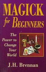 Magick for Beginners PDF