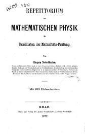 Repetitorium der mathematischen Physik für Candidaten der Maturitäts-Prüfung von Eugen Netoliczka