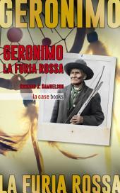 Geronimo: La Furia Rossa