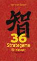 36 Strategeme f  r Manager