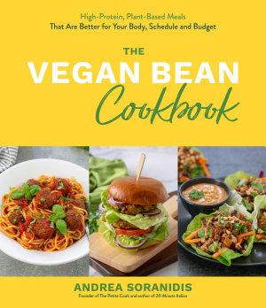 The Vegan Bean Cookbook PDF