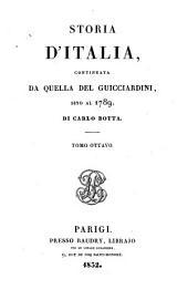 Storia d'Italia, continuata da quella del Guicciardini, sino al 1789: Volume 8