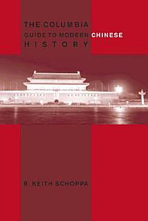 The Columbia Guide to Modern Chinese History Book