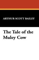 The Tale Of The Muley Cow Book PDF