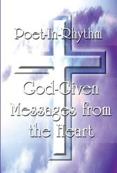God-Given Messages from the Heart