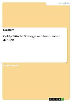 Geldpolitische Strategie und Instrumente der EZB PDF