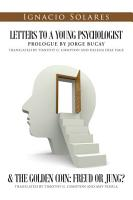 Letters to a Young Psychologist   The Golden Coin  Freud or Jung  PDF