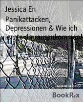 Panikattacken, Depressionen & Wie ich lernte da rauszukommen!