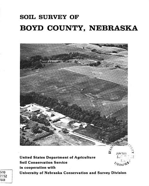 Soil Survey of Boyd County  Nebraska PDF